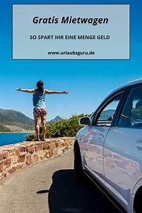 Kostenlos Auto Mieten : gratis mietwagen geld sparen dank relocation travel pinterest ~ Eleganceandgraceweddings.com Haus und Dekorationen