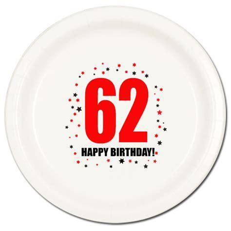 happy 62nd birthday happy 62nd 62 happy birthday supplies 62nd birthday dinner plate 8pkg
