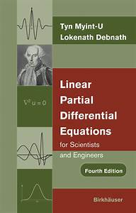 Linear Partial Differential Equations For Scientists And