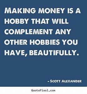 to making money quotes quotes about saving money making ...
