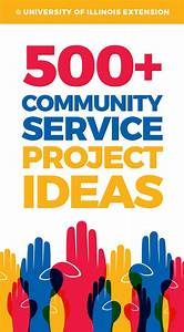 500+ Community Service Project Ideas (great list for ...