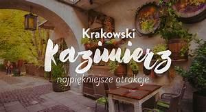 Co zobaczyć na Kazimierzu w Krakowie (najważniejsze ...