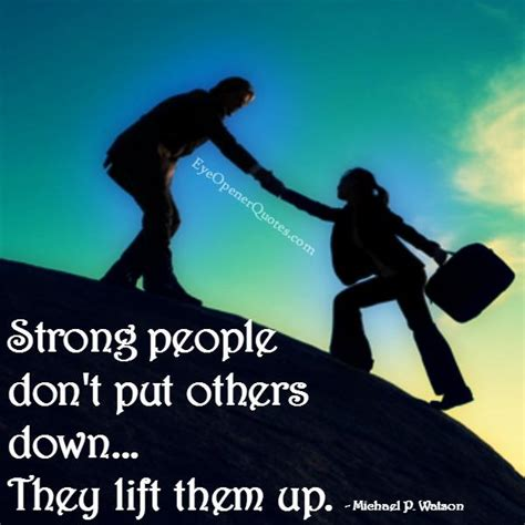 Do Not Put Others Down Quotes
