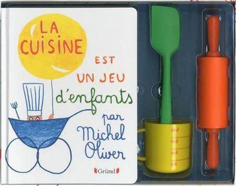 la cuisine est un jeu d enfants livre la cuisine est un jeu d 39 enfants coffret michel
