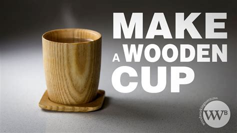 wooden cup youtube