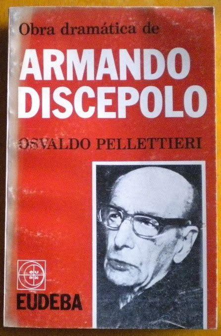 Se identifica con ese buenos aires de conventillos habitados por tanos, gallegos, rusos. Armando Discépolo, creador del Grotesco criollo ...