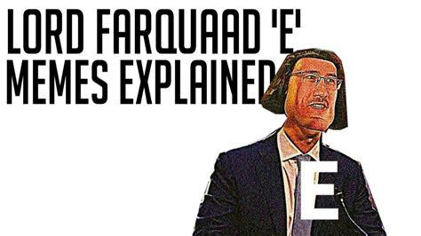 E Memes - lord farquaad e memes explained youtube