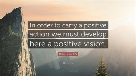 dalai  xiv quote  order  carry  positive action