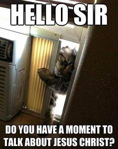 Jehovah's W... Funny Witness Quotes