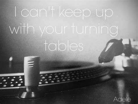 17 Best Ideas About Turning Tables Adele On Pinterest