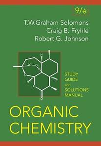 9780470050989  Organic Chemistry  Student Study Guide And
