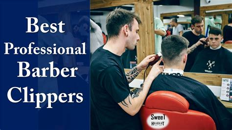 top professional barber clippers flipboard ladyann