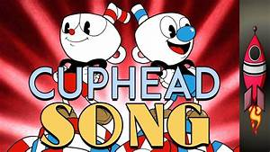 Cuphead Song