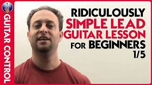 Ridiculously Simple Lead Guitar Lesson For Beginners 1  5