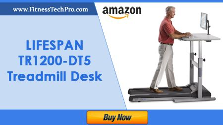 lifespan tr1200 dt5 treadmill desk manual the ultimate treadmill buying guide fitness tech pro