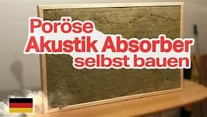 Absorber Selber Bauen : por se akustik absorber selber bauen german deutsch youtube ~ Orissabook.com Haus und Dekorationen