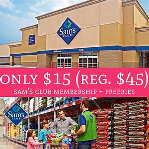 WOW! Only $15 (Regular $45) Sam's Club Membership ...
