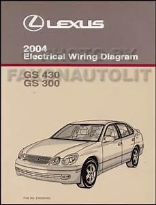 2004 Lexus Gs 300 And Gs 430 Wiring Diagram Manual Original