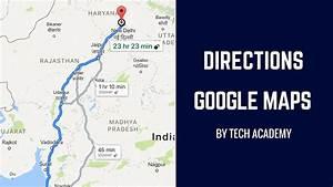 Google Map Route Berechnen : show directions google maps tutorial android tutorials youtube ~ Themetempest.com Abrechnung
