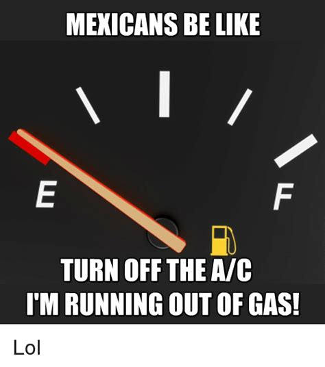 Ran Out Of Gas Meme - 25 best memes about aic aic memes