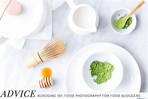 Food Photography Tips for Food Bloggers