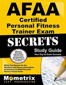 Afaa Certified Personal Fitness Trainer Exam Secrets Study