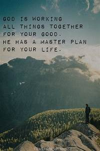 God has Master plan for your life, bible says if you are ...