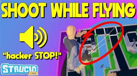 shoot  flying glitch  strucid roblox youtube