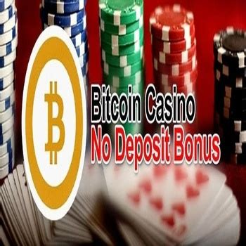 A list of top no deposit bitcoin casino bonuses. Bitcoin Casinos with No Deposit Bonus 2019 | BitcoinCasinosOnly.com