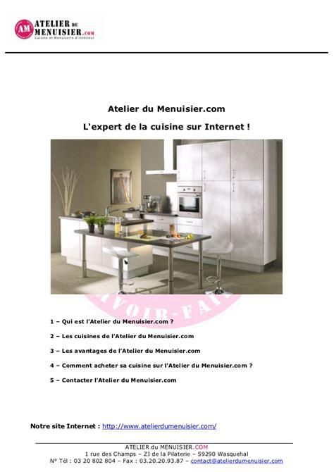 atelier du menuisier cuisine atelier du menuisier com l 39 expert de la vente de cuisines équipées s