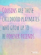 Image result for cousin quotes