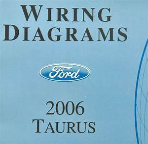 2006 Ford Taurus Wiring Diagrams Service