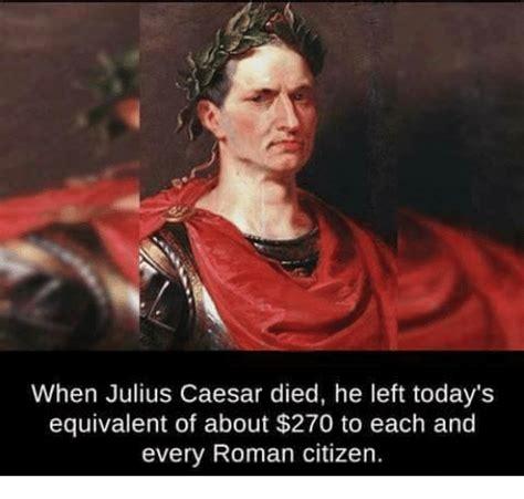Julius Caesar Memes - 25 best memes about julius caesar julius caesar memes