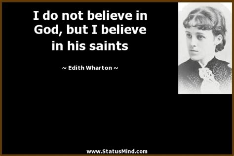 How many other non existent bible passages have you what is there to be proud of, that you don't believe that god exists? I do not believe in God, but I believe in his... - StatusMind.com