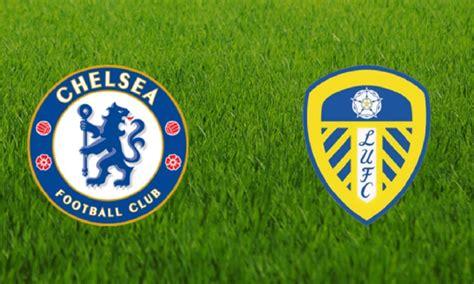 Chelsea vs Leeds Utd Preview-Giroud into consideration ...