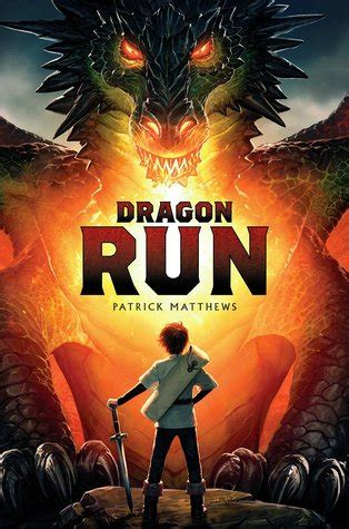 dragon run  patrick matthews reviews discussion
