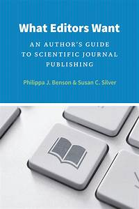 What Editors Want  An Author U2019s Guide To Scientific Journal