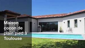 Maison Architecte Plain Pied : maison cocon de plain pied toulouse youtube ~ Melissatoandfro.com Idées de Décoration