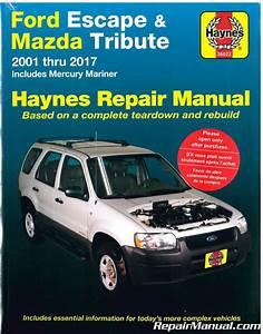Haynes Ford Escape And Mazda Tribute 2001