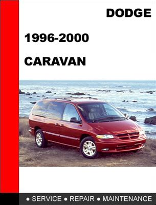 manual repair free 2000 dodge caravan user handbook dodge caravan 1996 2000 workshop service repair manual download m