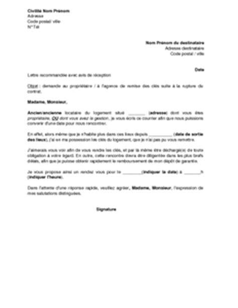 lettre de demande de rendez vous au propri 233 taire ou 224 l agence pour la restitution des cl 233 s
