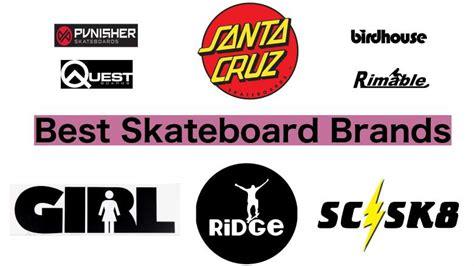 15 Best Skateboard Brands Compare & Save (2018) Heavycom