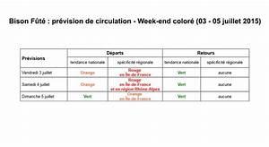 Bison Futé Prévision : bison fut conseils pr visions trafic du 3 au 5 juillet 2015 ~ Medecine-chirurgie-esthetiques.com Avis de Voitures