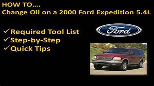 How To Change Oil And Filter On 2000 Ford Expedition 5 4l