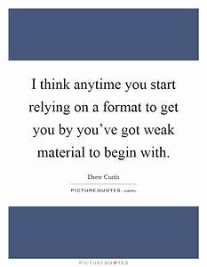 Getting Weak Quotes & Sayings | Getting Weak Picture Quotes