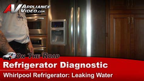 refrigerator diagnostic repair leaking water  floor
