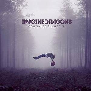Continued Silence Ep « Imagine Dragons