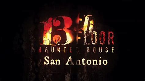 13th Floors Haunted House San Antonio by 13th Floor San Antonio Haunted House On Vimeo