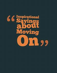Moving Up Quotes And Sayings. QuotesGram
