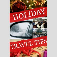 Helpful Holiday Travel Tips